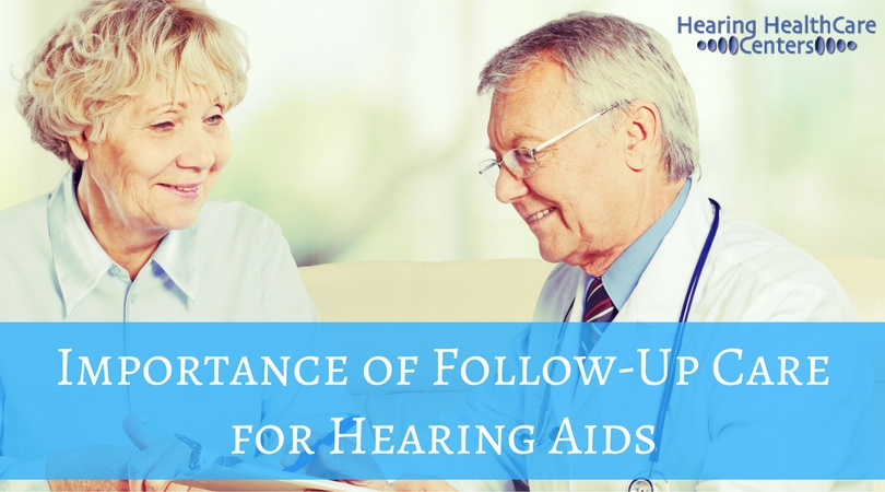 The Importance of Follow-up Care For Hearing Aids