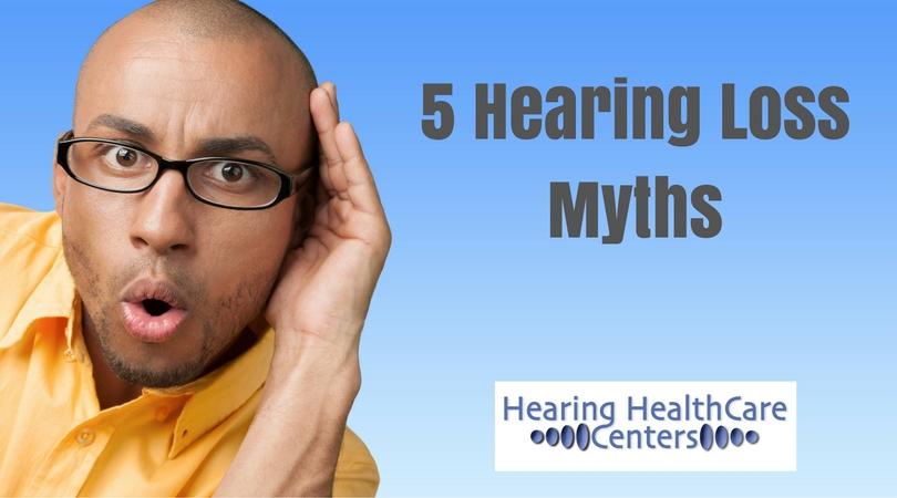 5 Hearing Loss Myths