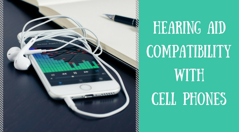 Hearing Aids and Cell Phones are Compatible!